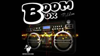 BOOM BOX RIDDIM MIX- (JAN 2014)