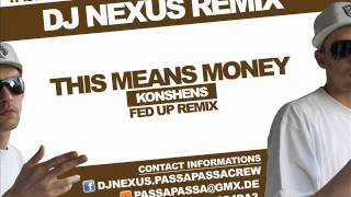 "Konshens - This means money (DJ Nexus ""Fed Up"" Remix)"