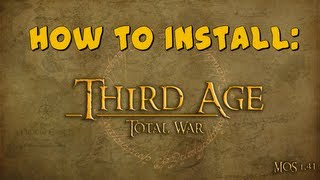 How to install Third Age Total War + MOS!