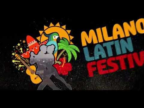 Milano Latin Festival 2017 Trailer [Official] - 69 Giorni di Festa... Stiamo arrivando!!!