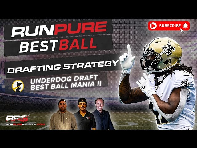 NFL BEST BALL DRAFTING STRATEGIES - UNDERDOG BEST BALL MANIA II