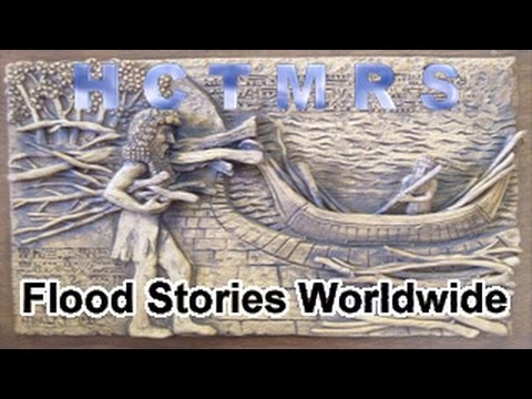 How Creationism Taught Me Real Science 39 Flood Stories Worldwide