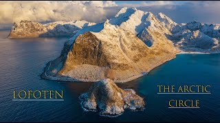 Lofoten - The Arctic Circle 4k