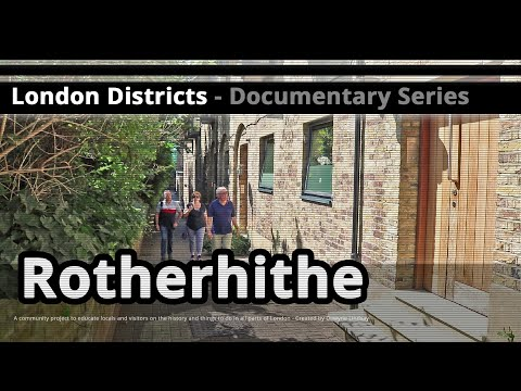 London Districts: Rotherhithe (Tour guide)