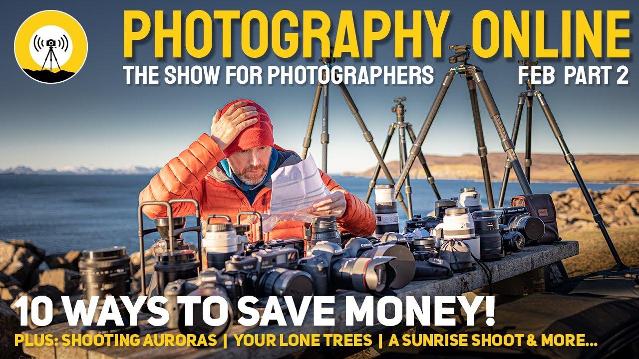 Photography Online - 10 ways to save money on photography, landscape sunrise shoot, Aurora tips.