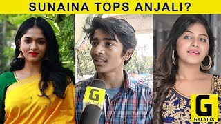 Sunaina is Better than Anjali - Public Opinion | Kaali | Vijay Antony | Kiruthiga Udhayanidhi