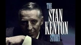 The Kenton Era Part 1 - Stan Kenton Band Bio - told by Frank Sinatra