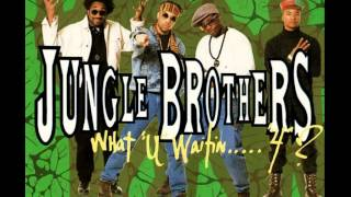 Jungle Brothers - What U Waitin