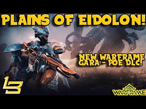 GARA - Plains of Eidolon Update! (Warframe)