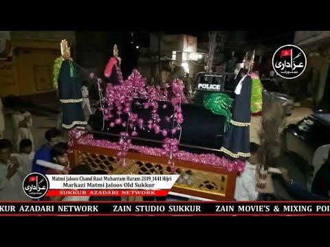 Matmi Jaloos Chand Raat Muharram Haram 2019_1441 Hijri Markazi Matmi Jaloos Old Sukkur