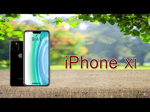 Apple iPhone XI is Here - iPhone 11 Launch Date, Price in USA, Specs, Concept, Leaks, Trailer 2019