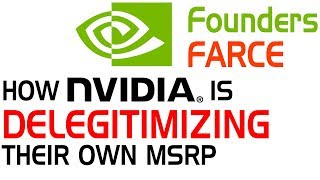 Founders Farce: How Nvidia is delegitimizing their MSRP