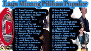 Minang Campuran Pilihan Terbaru Lagu Minang Full Album Pilihan Kumpulan Lagu Minang 2021