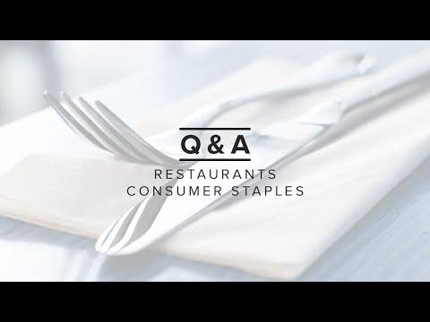 Restaurants & Consumer Staples Q&A