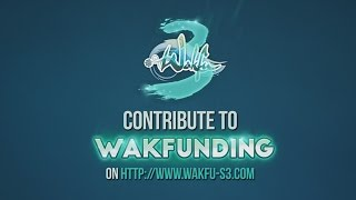 WAKFUNDING – WAKFU the series, Season 3