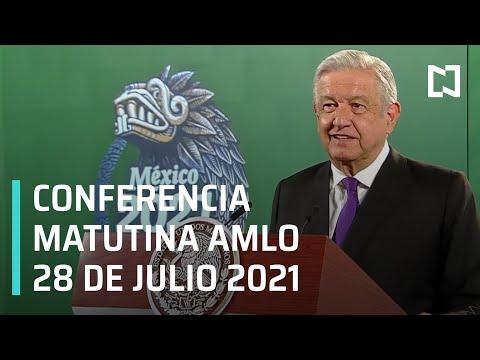 AMLO Conferencia Hoy / 28 de Julio 2021