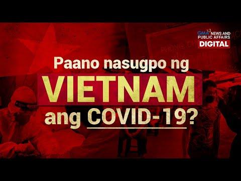 GMA Digital Specials: PAANO NASUGPO NG VIETNAM ANG COVID-19?
