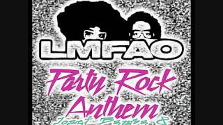 LMFAO feat. Lauren Bennett, Goonrock - Party Rock Anthem (Josef Bamba & Ianick