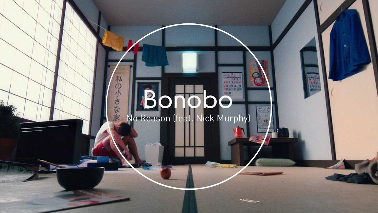 Great Bonobo : No Reason (feat. Nick Murphy)   YouTube Good Ideas