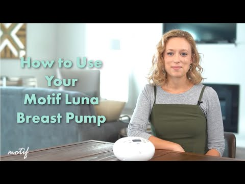 How to Use Your Motif Luna Breast Pump