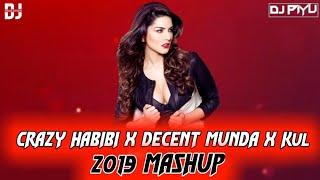 CRAZY HABIBI X DECENT MUNDA X  KUL (Masup) Sunny Leone   Daljit   DJ PIYU   2019   DSE  