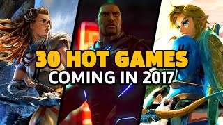 Games We Are Excited to Play in 2017
