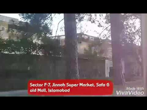 Sector F-7, Jinnah Super Market and Safa Gold Mall, Islamabad.