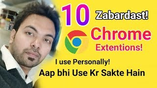 10 Awesome Google Chrome Extensions i Use Personally | You Can Use Too