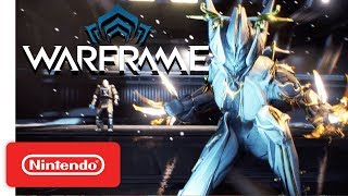 Warframe - Launch Trailer - Nintendo Switch