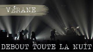[CLIP] VÉRANE // Debout toute la nuit - Live