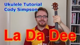Cody Simpson - La Da Dee (Ukulele Tutorial)