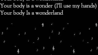 Your Body Is A Wonderland - John Mayer ( With Lyrics )