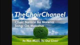 Download Barorisi Ba Morena - Oa Makatsa MP3 song and Music Video
