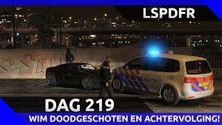GTA 5 lspdfr dag 219 - Wim doodgeschoten en achtervolging gestolen auto!