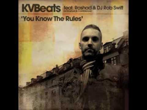 KVBeats feat. Rashad (of Rashad & Confidence) & DJ Rob Swift -