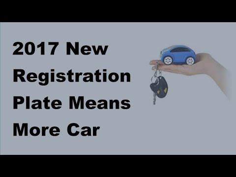 2017 New Registration Plate Means More Car Buyers Should Check Out Gap Insurance