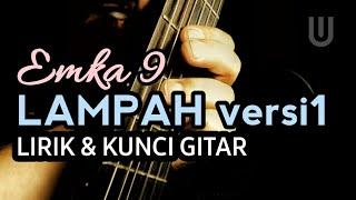 Emka 9 & Kang Dedi Mulyadi - Lampah Versi #1 Plus Lirik & Kunci Gitar