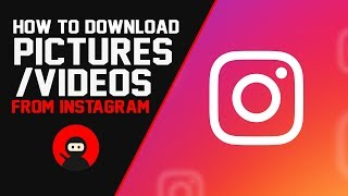 Gambar cover How To Download Pictures/Videos from Instagram