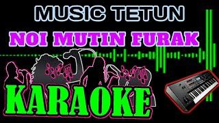Karoke Noi Mutin Furak_versi festa
