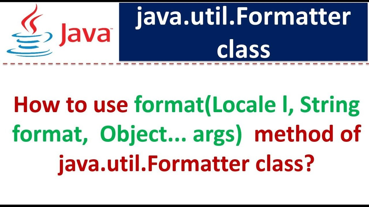 How to use format(Locale l, String format, Object    args) method of  java util Formatter class?