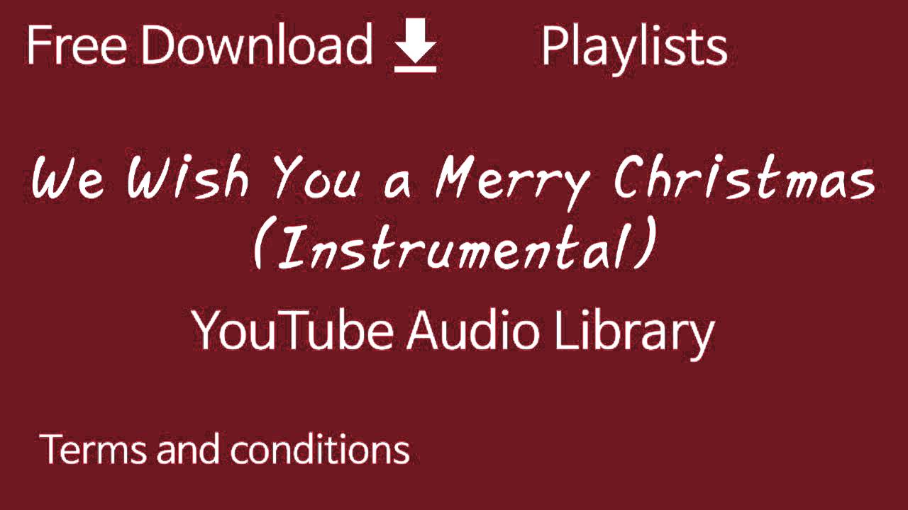 We Wish You a Merry Christmas (Instrumental) | YouTube Audio ...