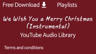 we-wish-you-a-merry-christmas-instrumental-youtube-library