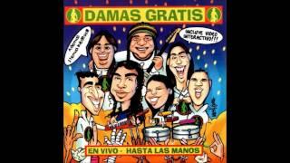 Damas Gratis - La danza de los mirlos [Hasta las manos (En Vivo)]