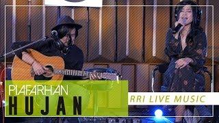 PIAFARHAN - HUJAN [RRI LIVE MUSIC]