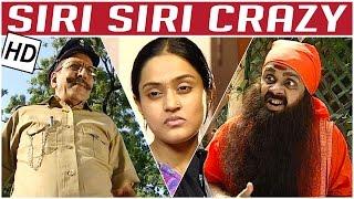 Non Stop Nakkal - Part 2 | Crazy Mohan Team | Siri Siri Crazy | Comedy Tv Serials | Full Episodes