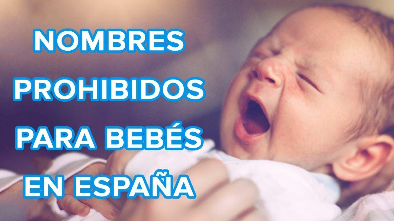 Nombres prohibidos en España para bebés | Nombres imposibles