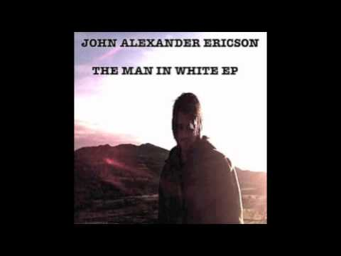John Alexander Ericson-Blinded By Highways (EP Version)(HD)