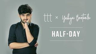 TTTxYahyaBootwala : Season 1