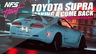 TOYOTA SUPRA COMING INTO NFS HEAT?! (Need for Speed 2015 Gameplay)