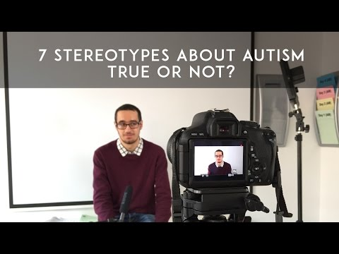 7 Autism Stereotypes - True or Not?